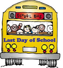 The students last day of school will be Thursday, May 23rd. Students will be dismissed at NOON. Final report cards will be mailed home.