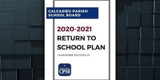 2020 - 2021 Return to School Plan