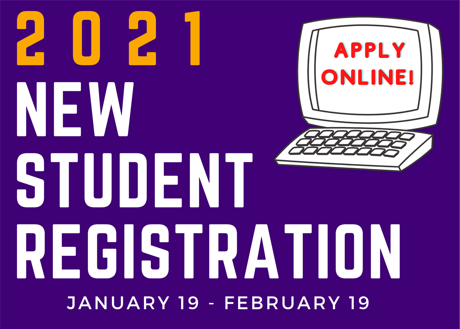 2021 New Student Registration