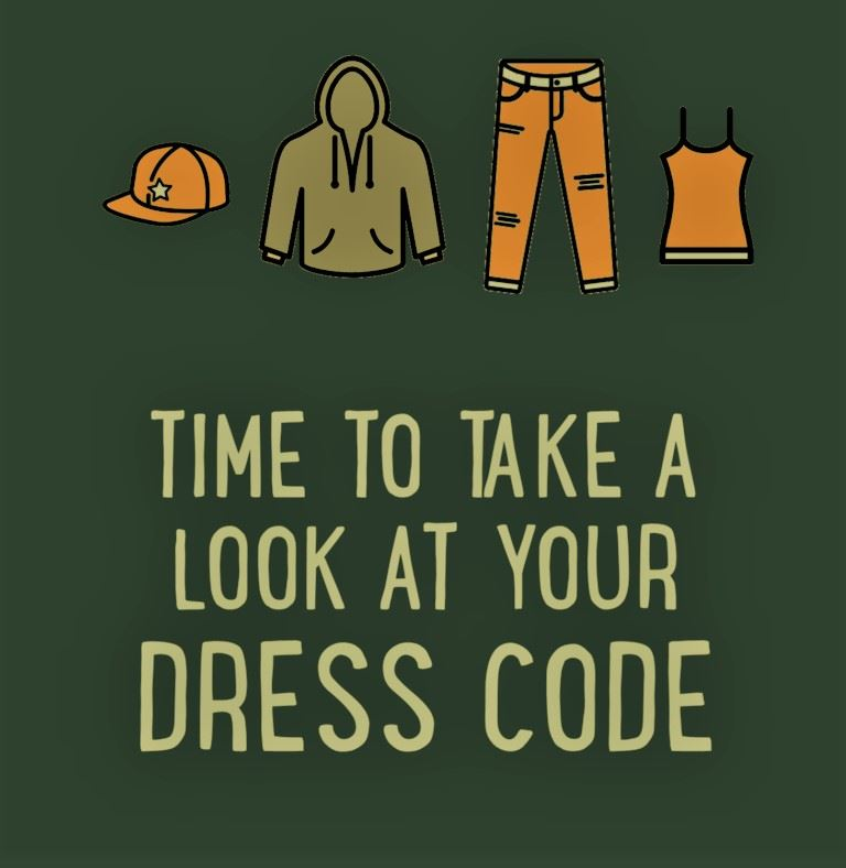 Dress Code Changes - EFFECTIVE Wednesday, April 7th
