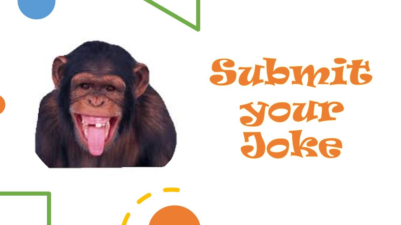 STUDENTS & FACULTY:  Submit your joke for daily announcements