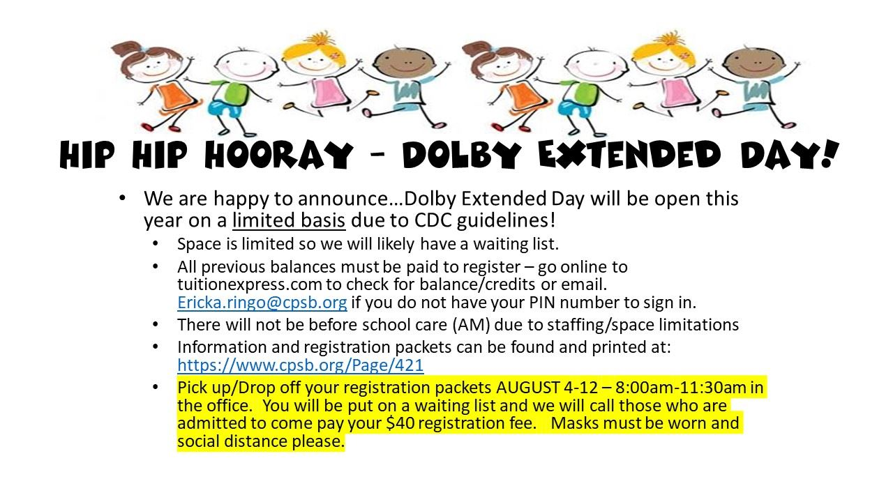 Dolby Extended Day Program Information
