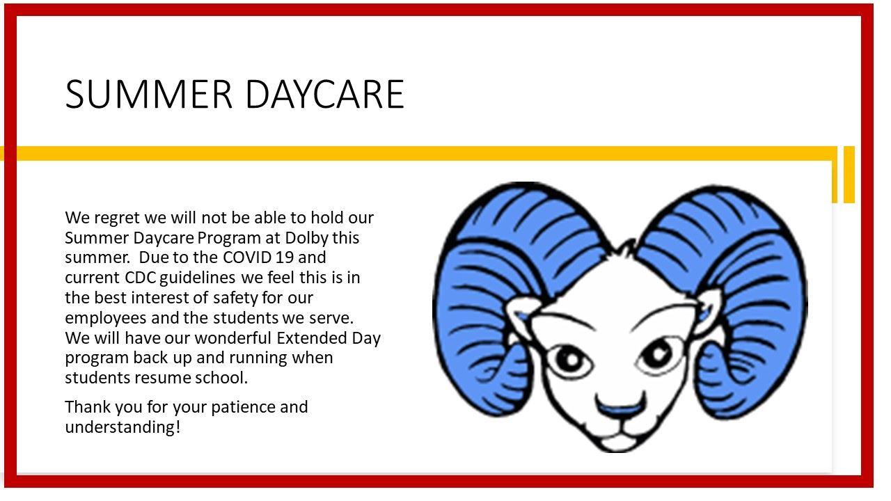 Dolby Summer Daycare: Closed