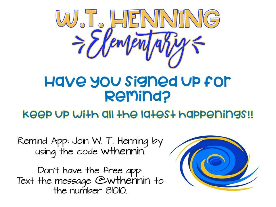 Sign up for Henning Remind!!