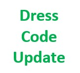 Updated Dress Code Policy