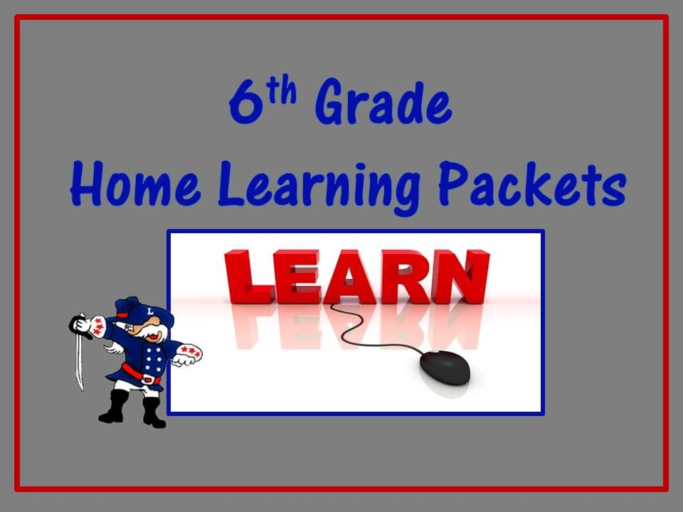 6th grade Home Learning Packets