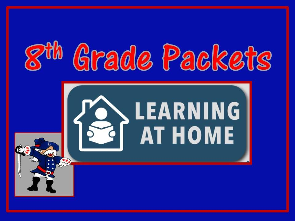8th Grade Home Learning Packets