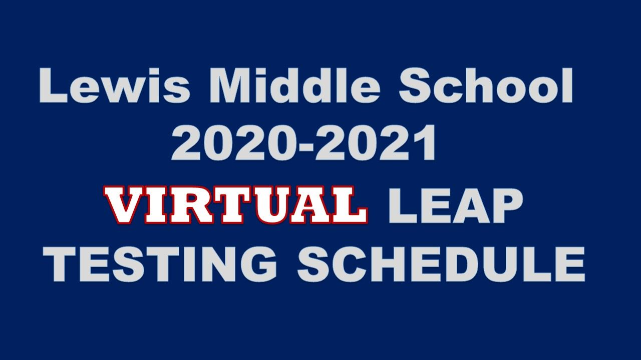 Click here for virtual testing schedule