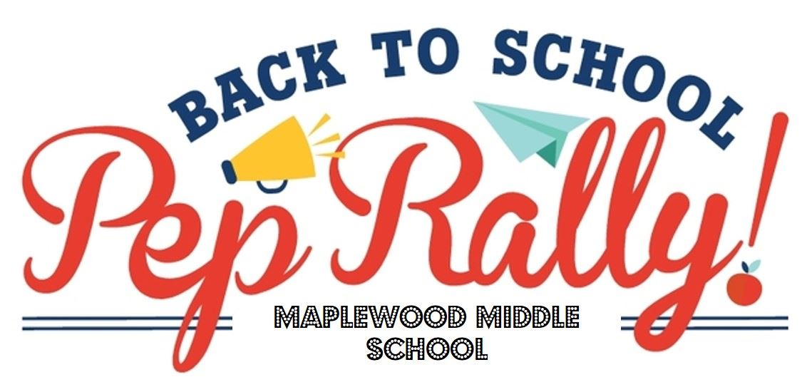 Maplewood Back to School PepRally