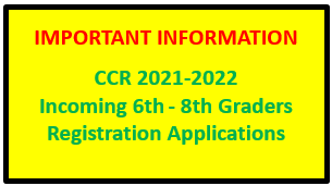 2021-2022 CCR Incoming 6th-8th Graders