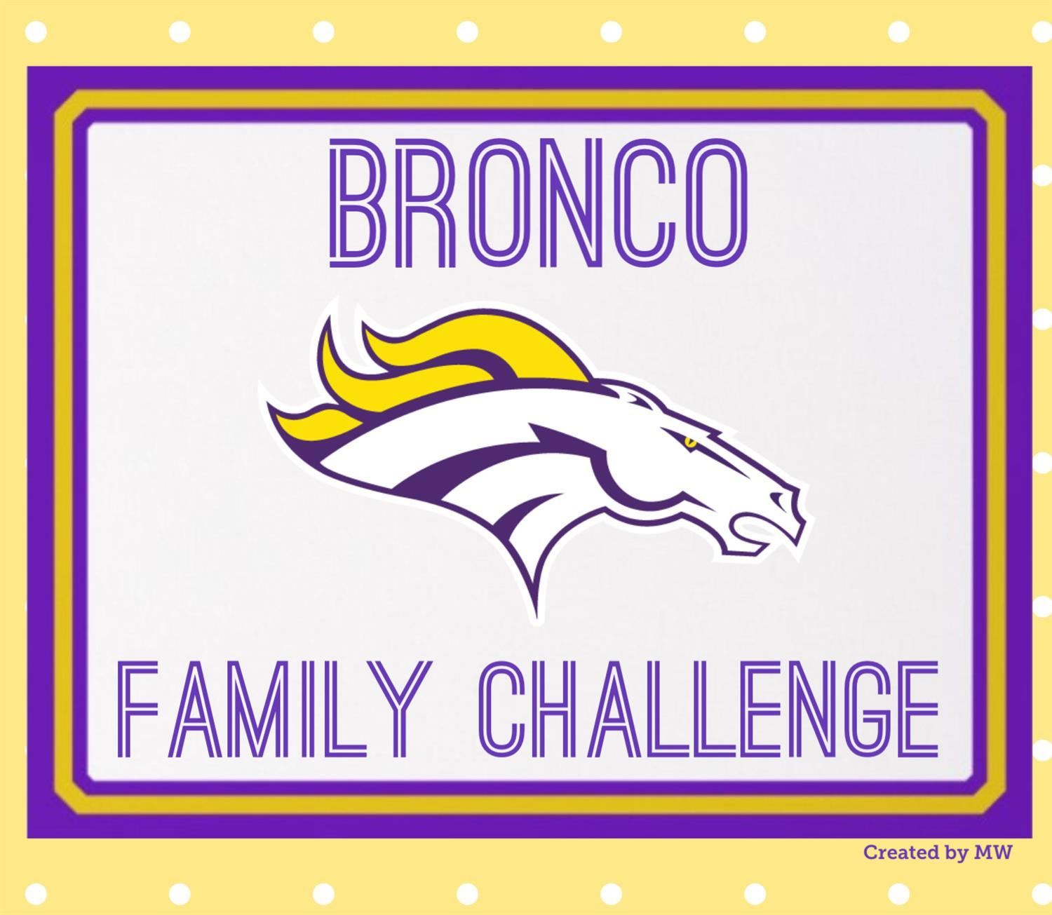 Bronco Family Challenge - Click Read Full Story to see what our weekly challenges are for the month of August!