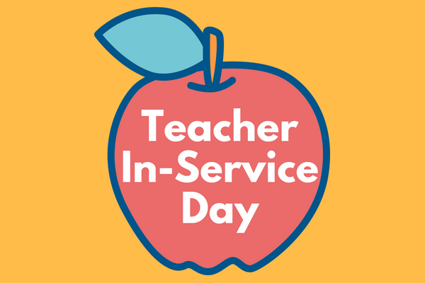 Teacher In-Service October 14th No School or Extended day
