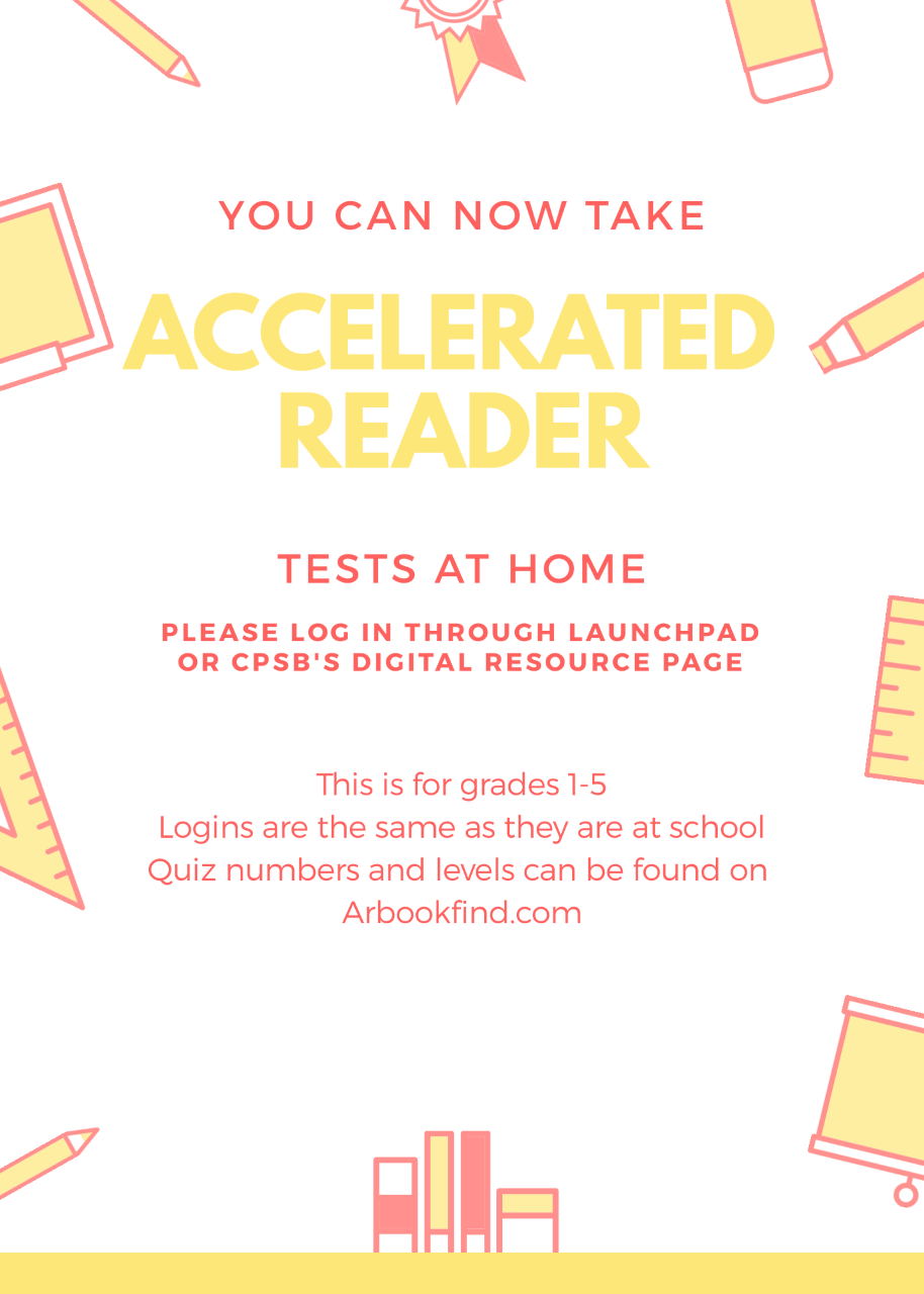 "AR tests at home. Parents, please go to arbookfind.com to get quiz info and book level. This is just for grades 1-5. Students will need to log in using launchpad or the digital media resource page on cpsb's website!  Click ""READ FULL STORY"" for links."