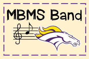 Attention incoming 6th Graders: If you are interested in joining the MBMS Band, please click to complete a Form for enrollment.