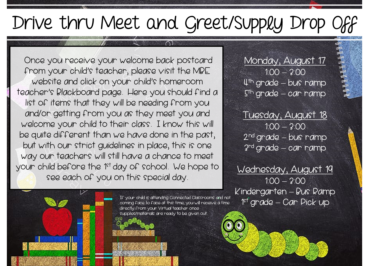 "Drive Thru Meet and Greet/Supply Drop Off - Please click ""Read Full Story"" for more details!  ***If your child attending Connected Classrooms, you will receive a time directly from your Virtual teacher once supplies/materials are ready to be given out"