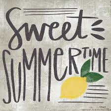 Sweet Summertime - Enjoy your summer!