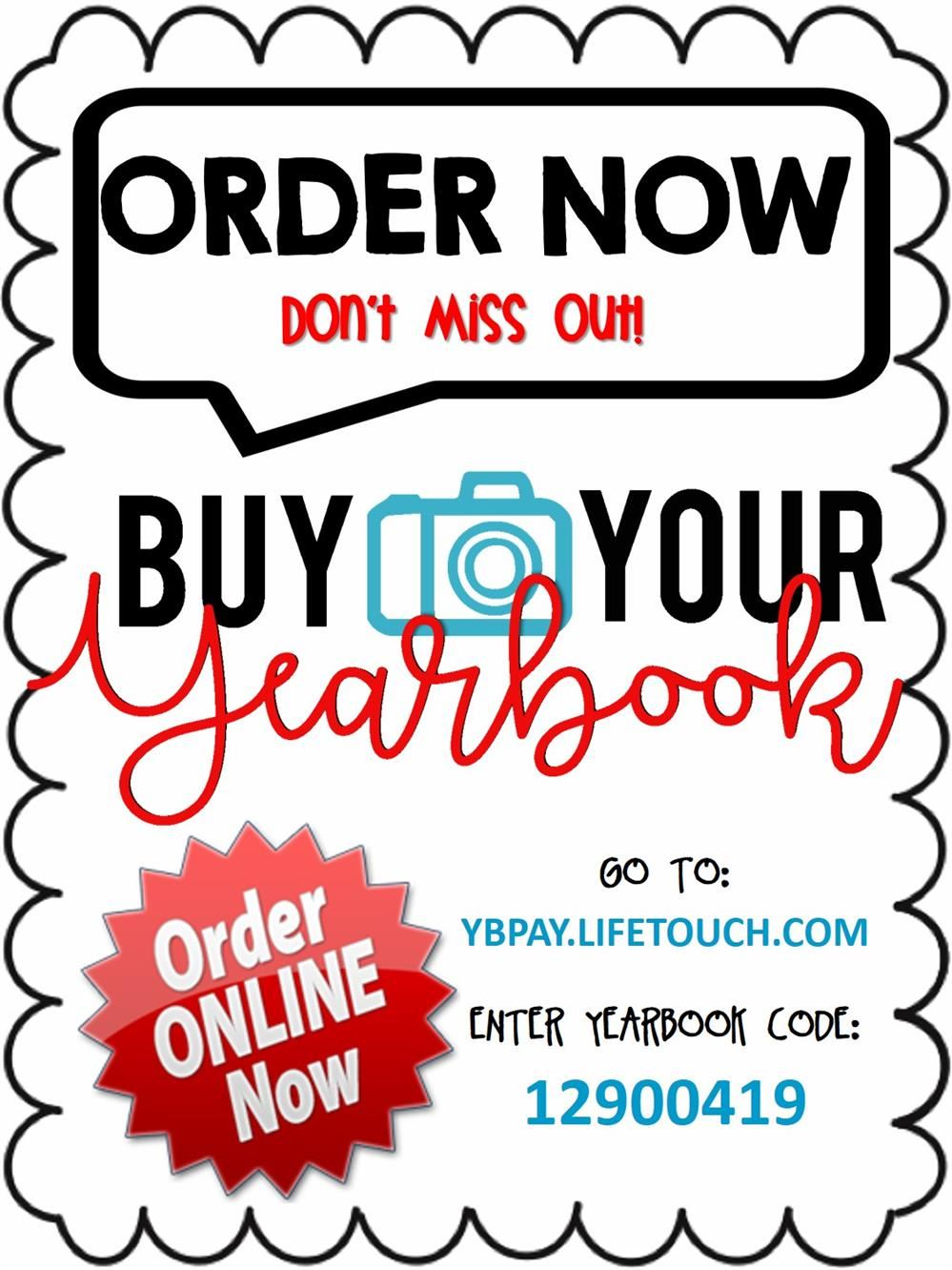 YEARBOOK ORDERS - Be sure to place your yearbook order soon so you don't miss out!  We have a limited amount of copies in our order!  Reserve your copy today!  Online Orders Only!
