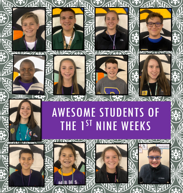 Students of the 1st Nine Weeks