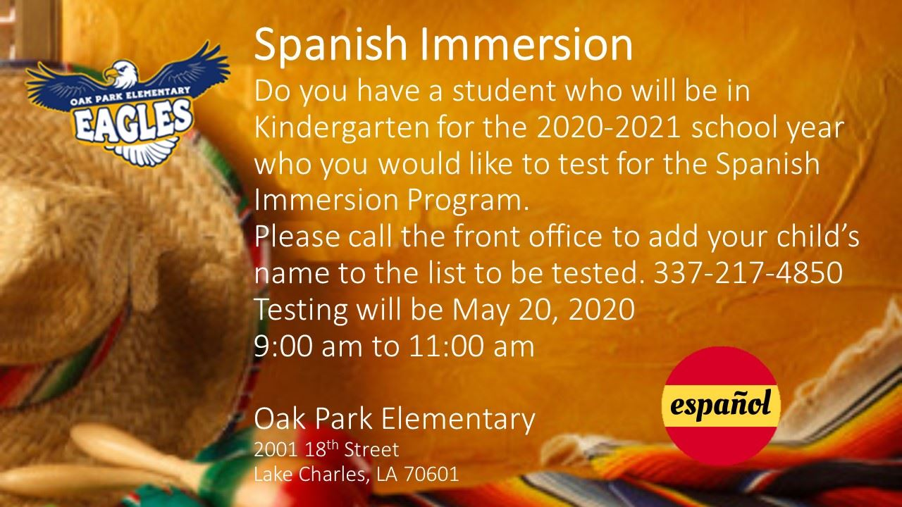 Attention Parents! If you have any Pre-K student, you have the opportunity to have your child tested for our upcoming OPE Kindergarten Spanish Immersion program. Call now to place your child's name on the testing list which will be May 20th, 9-11 am.