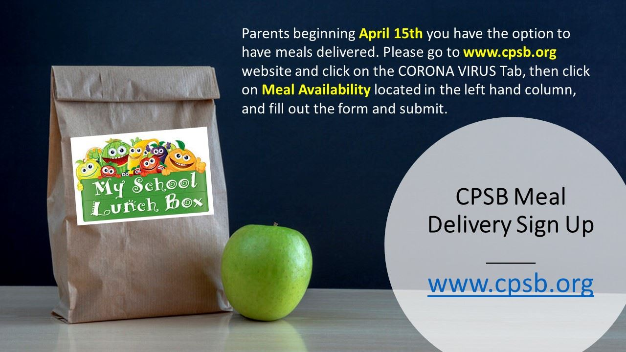 CPSB Meal Delivery Sign Up Link - Click here for more information.