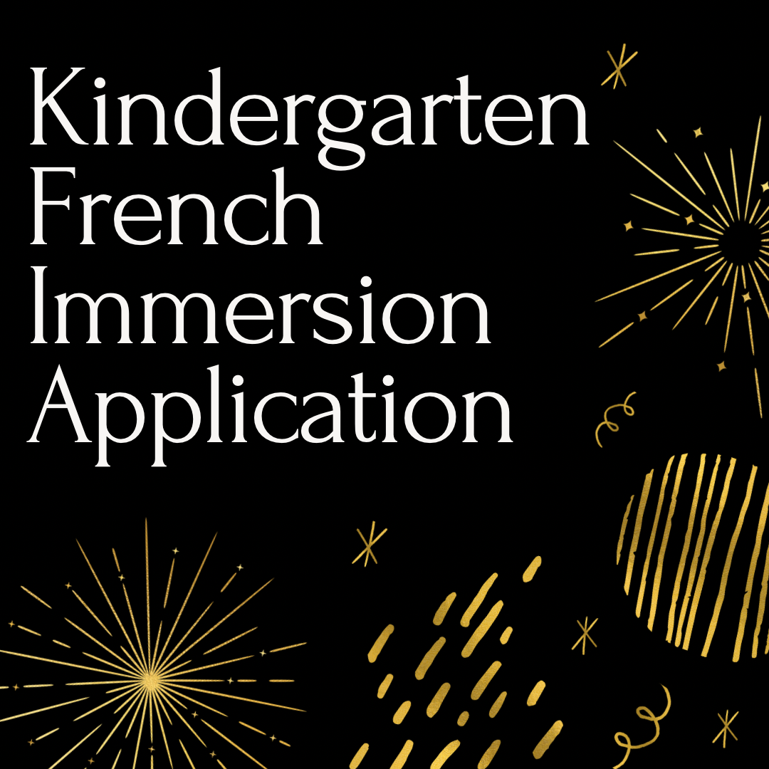 Interested in French Immersion for Kindergarten for the 2021-2022 school year? Kindergarten French Immersion Application Form attached. The deadline to apply is February 26th.