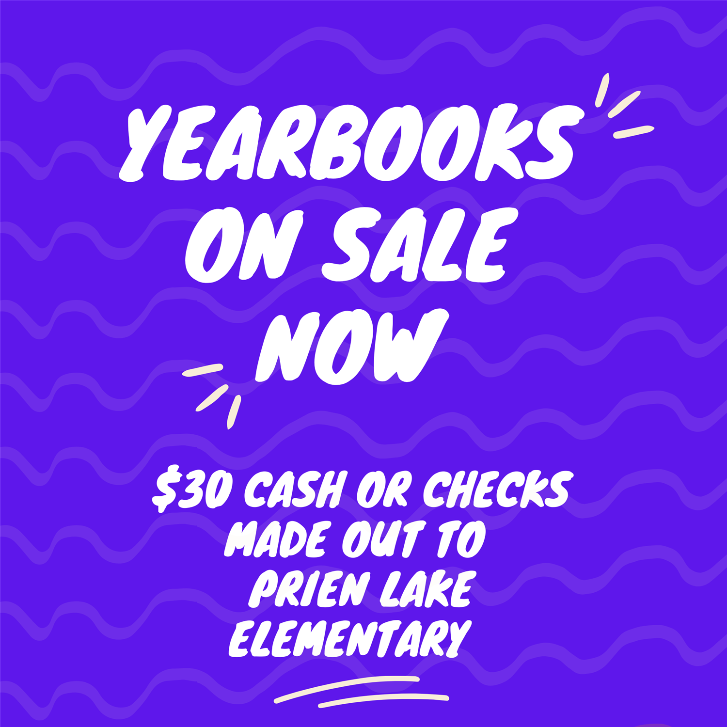 Yearbooks on sale now! $30 cash or checks made out to Prien Lake Elementary.  Last day to order is February 1st! .