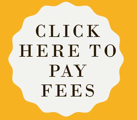 CLICK HERE TO PAY FOR FEES