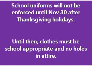 School Uniforms Will Not Be Required Until November 30th