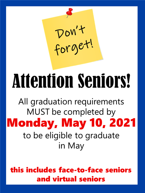 Senior Deadline is May 10