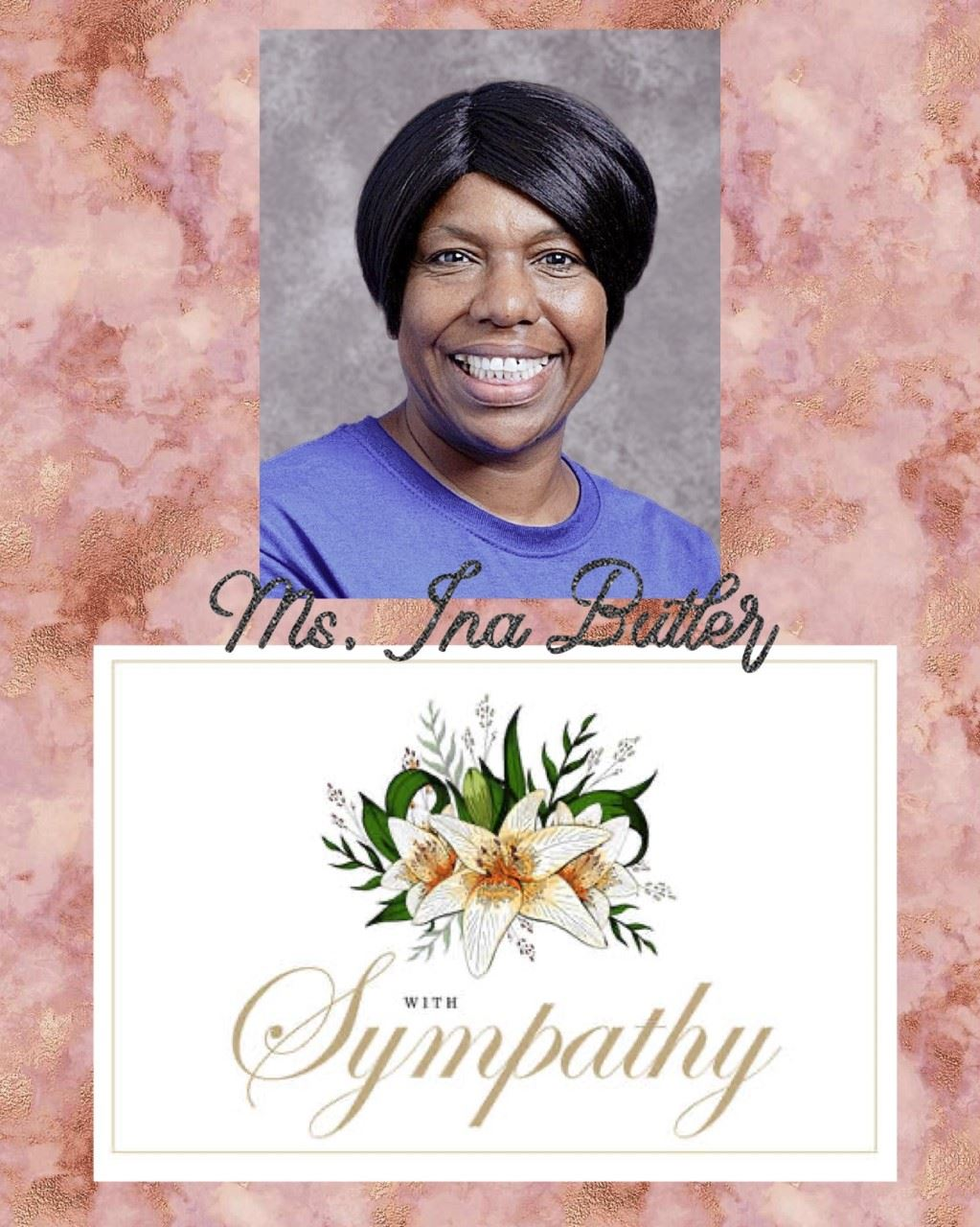 In Memory of Ms. Ina Butler