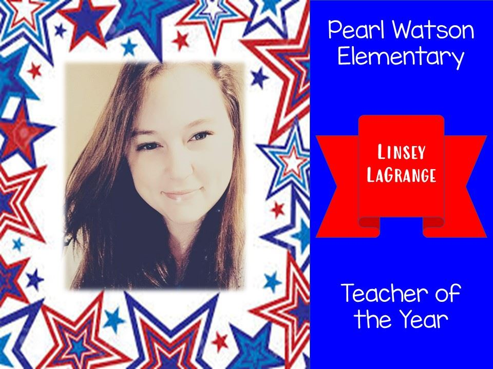 Teacher of the Year - Ms. Linsey LaGrange
