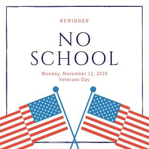 November 11th - No School - Veterans Day