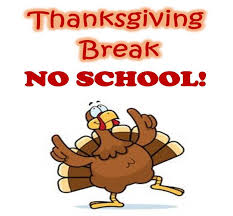 Thanksgiving Break - No School (11/25-11/29)