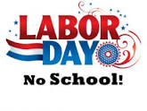 No School on Labor Day Monday September 2, 2019