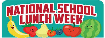 National School Lunch Week October 15- October 18, 2019