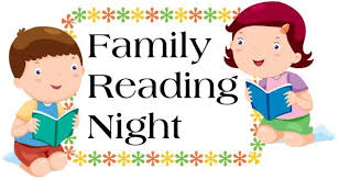 Mark you calendars for Family Reading Night Thursday February 28, 2019 5:30-6:30