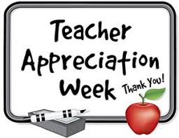 Teacher Appreciation Week April 29, 2019 - May 3, 2019