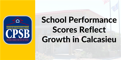 School Performance Scores Reflect Growth in Calcasieu
