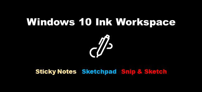 Windows 10 Ink Workspace